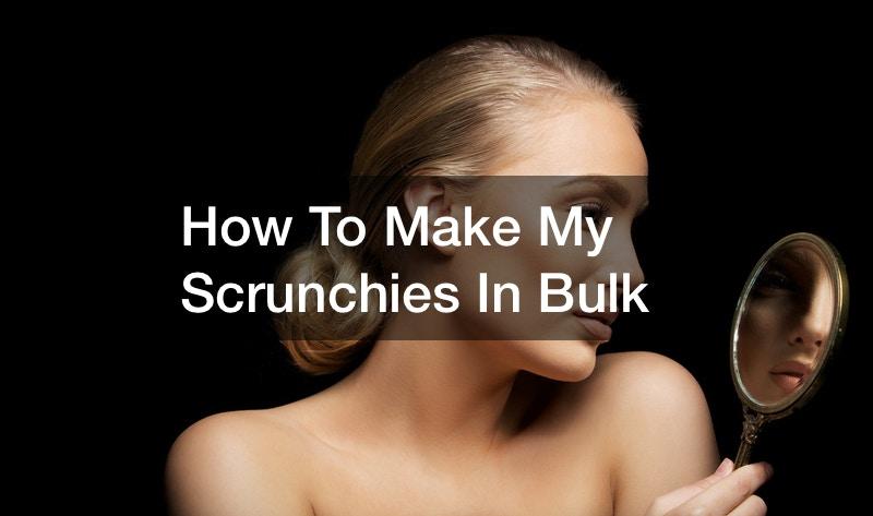 How I Make My Scrunchies In Bulk